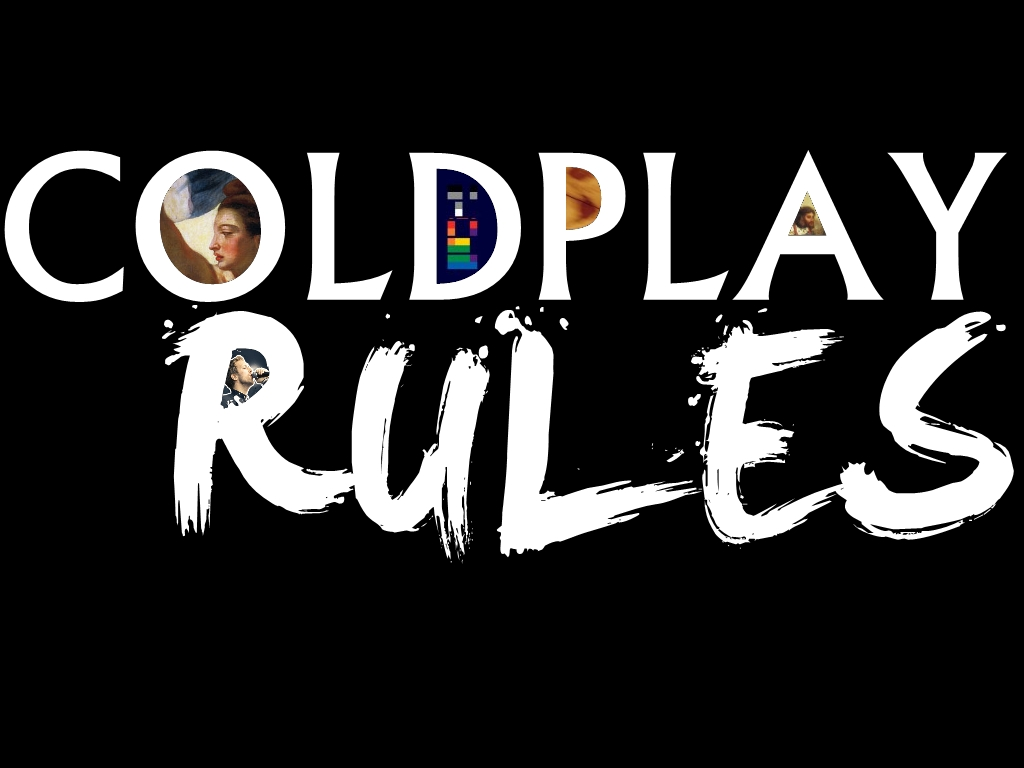 Coldplay Rules Wallpaper Black
